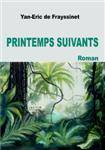Printemps suivants